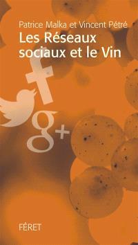 Les réseaux sociaux et le vin