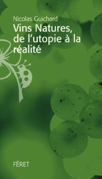 Vins natures, de l'utopie à la réalité