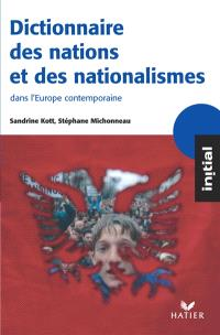 Dictionnaire des nations et des nationalismes, dans l'Europe contemporaine