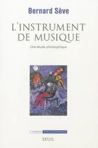 L'instrument de musique : une étude philosophique