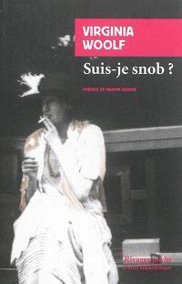 Suis-je snob ? : et autres textes baths