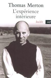 L'expérience intérieure : notes sur la contemplation