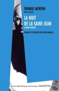 La nuit de la Saint-Jean : et autres poèmes inédits