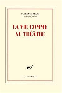 La vie comme au théâtre