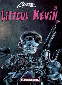 Litteul Kévin. Volume 3