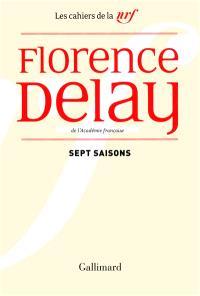Sept saisons : chroniques théâtrales, 1978-1985