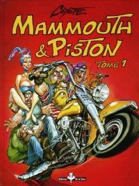 Mammouth et Piston. Volume 1