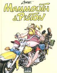 Mammouth et Piston : l'intégrale