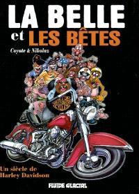 La belle et les bêtes : un siècle de Harley Davidson