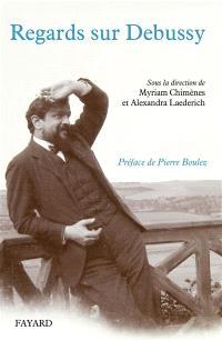 Regards sur Debussy
