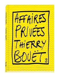 Affaires privées : Thierry Bouët