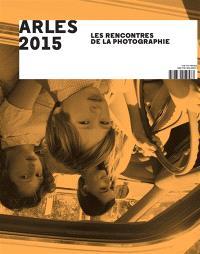 Arles 2015, les Rencontres de la photographie