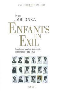 Enfants en exil : transfert de pupilles réunionnais en métropole (1963-1982)