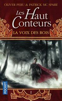 Les Haut-Conteurs. Volume 1, La voix des rois
