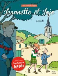 Jeannette et Jojo. Volume 2, L'évadé