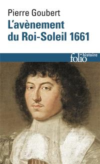 L'avènement du Roi-Soleil, 1661