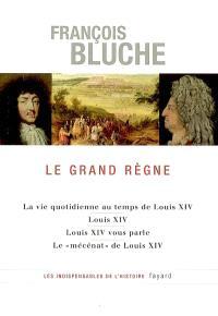 Le Grand Règne