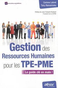 Gestion des ressources humaines pour les TPE-PME : le guide clé en main !