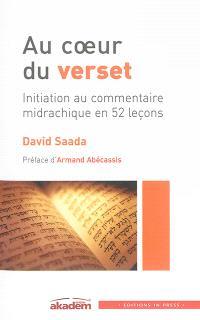 Au coeur du verset : initiation au commentaire midrachique en 51 leçons