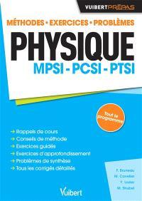Physique MPSI, PCSI, PTSI : méthodes, exercices, problèmes