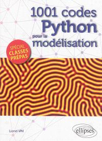 1.001 codes Python pour la modélisation : spécial classes prépas
