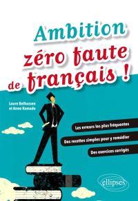 Ambition zéro faute de français !