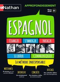 Espagnol : approfondissement : la méthode indispensable