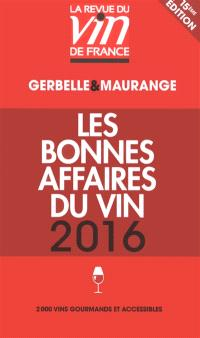 Les bonnes affaires du vin 2016