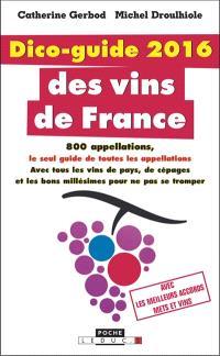 Dico-guide 2016 des vins de France