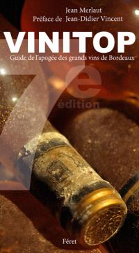Vinitop : guide de l'apogée des grands vins de Bordeaux