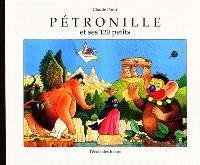 Pétronille et ses 120 petits
