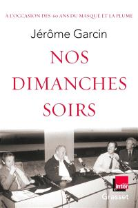 Nos dimanches soirs