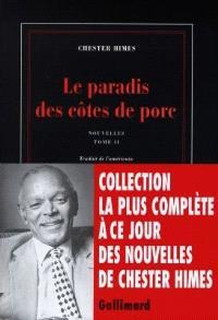 Nouvelles. Volume 2, Le paradis des côtes de porc