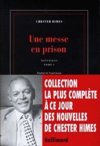 Nouvelles. Volume 1, Une messe en prison