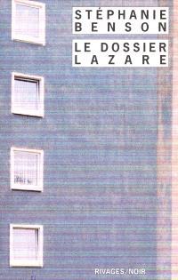 Le dossier Lazare