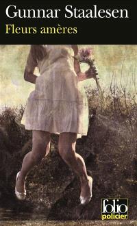 Une enquête de Varg Veum, le privé norvégien. Volume 7, Fleurs amères