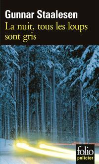 Une enquête de Varg Veum, le privé norvégien. Volume 5, La nuit, tous les loups sont gris