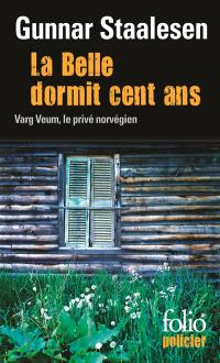 Une enquête de Varg Veum, le privé norvégien. Volume 3, La belle dormit cent ans