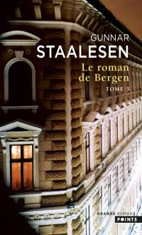 Le roman de Bergen, 1950, le zénith. Volume 1