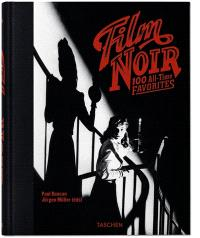 Film noir : 100 all-times favorites