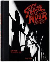Film noir : 100 all-times favorites