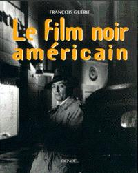 Le film noir américain