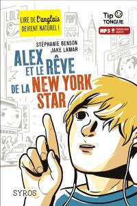 Alex et le rêve de la New York star