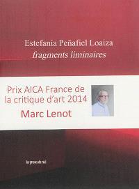 Estefania Penafiel Loaiza : fragments liminaires