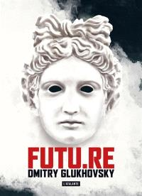 Futu.Re : roman utopique