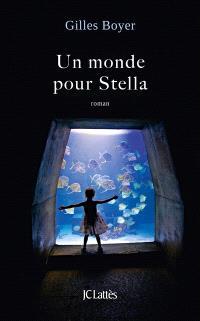 Un monde pour Stella