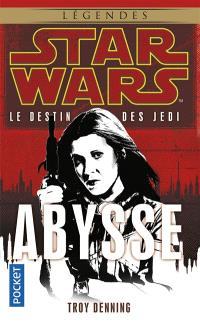 Le destin des Jedi. Volume 3, Abysse