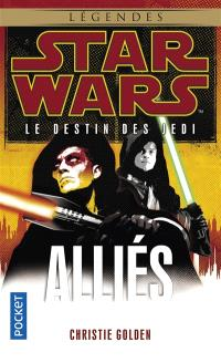 Le destin des Jedi. Volume 5, Alliés