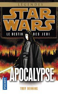 Le destin des Jedi. Volume 9, Apocalypse
