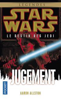 Le destin des Jedi. Volume 7, Jugement